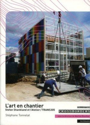 L'art en chantier - Archibooks - 9782357333932 -