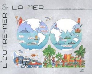 L'Outre-mer et la mer - marines - 9782357430839 -