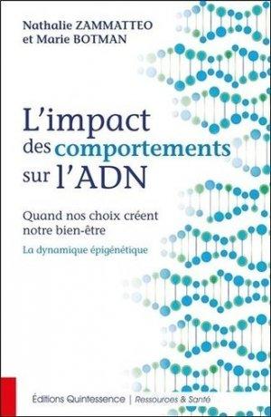 L'impact des comportements sur l'ADN - Quintessence - 9782358052429 -