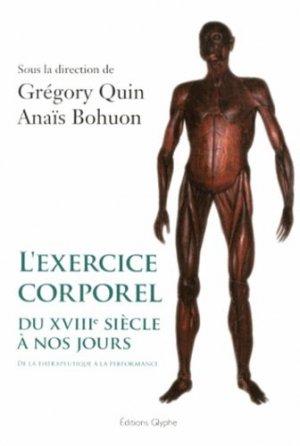 L'exercice corporel du XVIIIe siècle à nos jours - glyphe  - 9782358151085 -