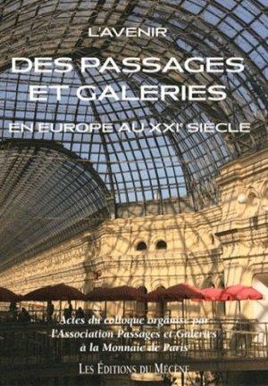 L'avenir des passages et galeries en Europe au XXIe siècle - du mecene - 9782358960151 -