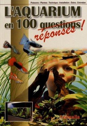 L'aquarium en 100 réponses - animalia - 9782359091250 -