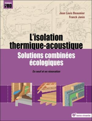 L'isolation thermique-accoustique - terre vivante - 9782360982783 -