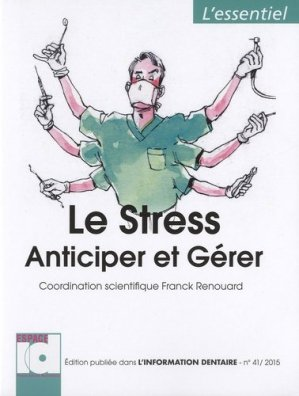 L'essentiel - Le Stress - espace id - 9782361340346 -
