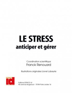 L'essentiel - Le Stress - espace id - 9782361340346