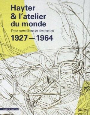 L'atelier 17 de Stanley Hayter - Mare et Martin - 9782362220388 -