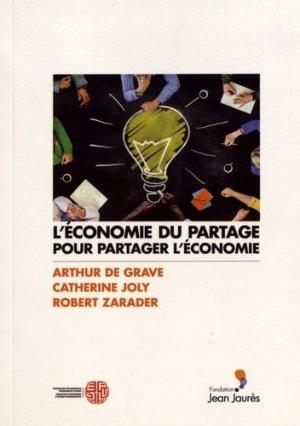 L'économie du partage pour partager l'économie - Fondation Jean-Jaurès - 9782362441110 -
