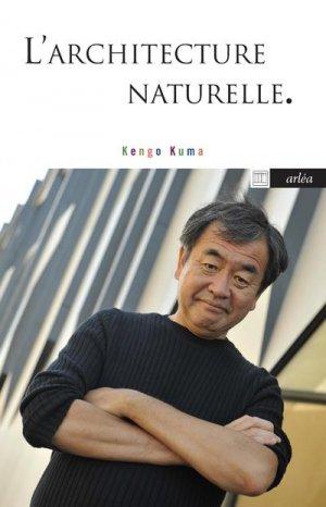 L'architecture naturelle - Arléa Editions - 9782363082305 -