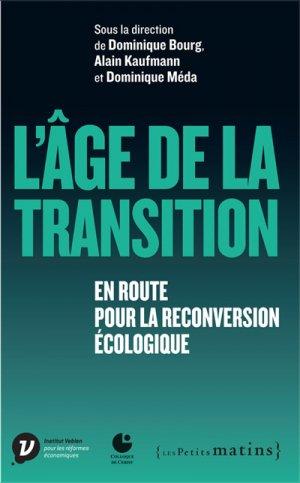 L'âge de la transition - les petits matins - 9782363832214 -