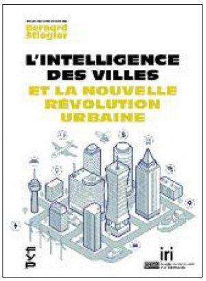 L'?intelligence des villes et la révolution urbaine - fyp - 9782364051928 -