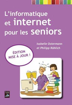 L'informatique et Internet pour les seniors - tournez la page - 9782364830899 -