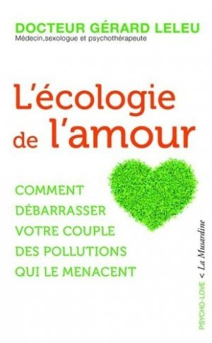 L'écologie de l'amour - la musardine - 9782364905290 -
