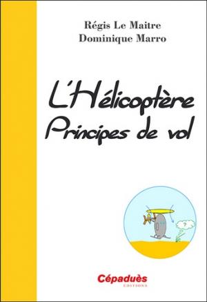 L'hélicoptère - cepadues - 9782364935013 -