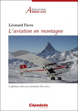 L'aviation en montagne - cepadues - 9782364937468 -