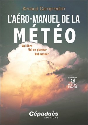 L'aéro-manuel de la météo - cepadues - 9782364937581 -
