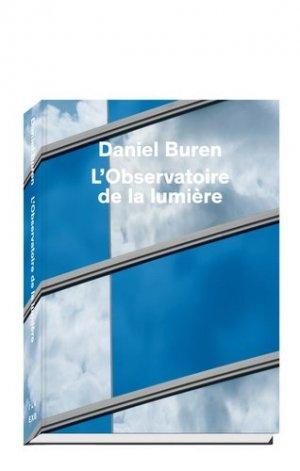 L'Observatoire de la lumière. Edition bilingue français-anglais - Xavier Barral - 9782365111065 -