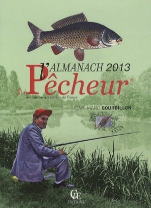 L'Almanach du Pêcheur 2013 - cpe - 9782365720724 -
