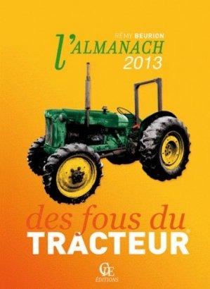 L'almanach 2013 des fous du tracteur - cpe - 9782365720755 -