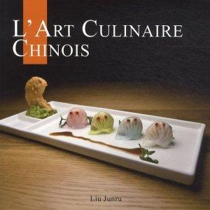 L'art culinaire chinois - Original Découverte - 9782365810067 -