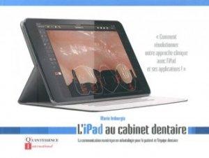 L'iPad au cabinet dentaire - quintessence international - 9782366150148