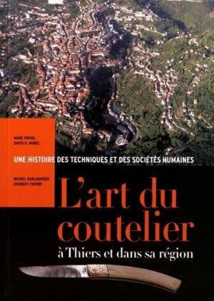 L'art du coutelier à Thiers et dans sa region - des monts d'auvergne - 9782366540451 -