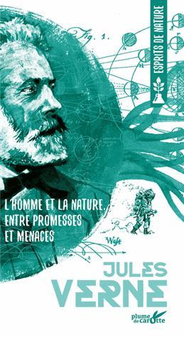 L'homme et la nature, entre promesses et menaces - plume de carotte - 9782366721317 -