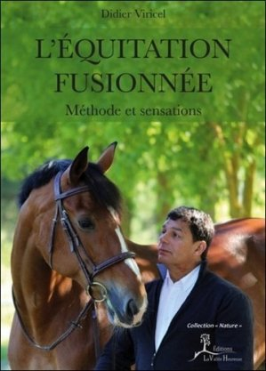 L'équitation fusionnée - la vallée heureuse - 9782366960211 -