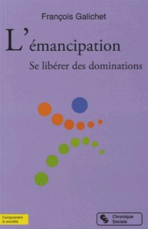 L'émancipation - chronique sociale - 9782367170411 -