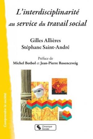 L'interdisciplinarite au service du travail social - Chronique Sociale - 9782367176659 -