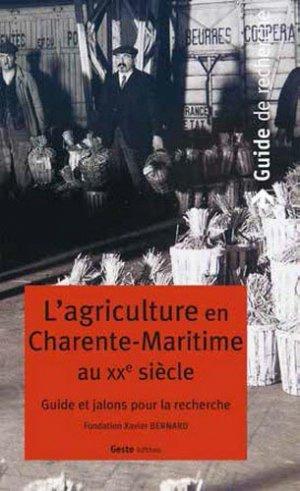 L'agriculture en Charente-Maritime au XXe siècle - geste - 9782367466620 -
