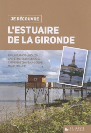 L'estuaire de la Gironde - geste - 9782367469775 -