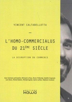L'homo-commercialus du 21e siècle - kawa - 9782367782591 -
