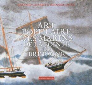 L'art populaire des marins de la pointe de Bretagne - Editions Dialogues - 9782369450474 -