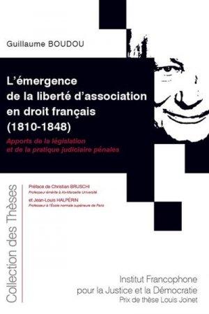 L'émergence de la liberté d'association en droit français (1810-1848) - Fondation Varenne - 9782370322821 -