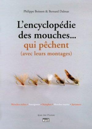 L'encyclopédie des mouches... qui pêchent (avec leurs montages) - la vie du rail - 9782370620033 -