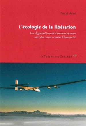 L'écologie de la libération - le temps des cerises - 9782370711151 -