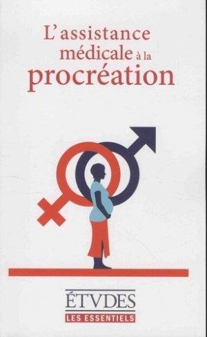 L'assitance médicale à la procréation - ser - 9782370961402 -