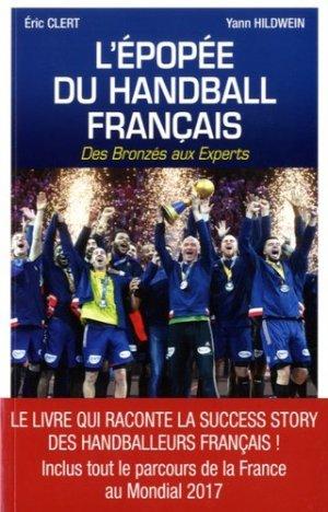 L'épopée du handball français. Des Bronzés aux Experts - mareuil - 9782372540520 -