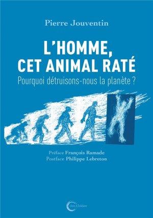 L'Homme cet animal raté - libre et solidaire - 9782372630917 -