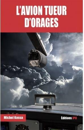 L'avion tueur d'orages - jpo/jean-pierre otelli - 9782373011210 -