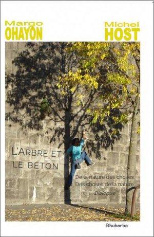 L'Arbre et le béton (dialogue), Margo Ohayon & Michel Host-rhubarbe-9782374750132