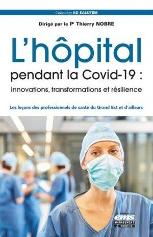 L'hôpital pendant la covid-19 : innovations, transformations et résilience - ems - 9782376873891 -