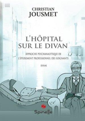L'hôpital sur le divan - Spinelle éditions - 9782378271985 -