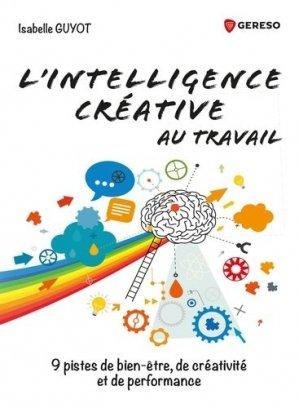 L'intelligence créative au travail - gereso - 9782378902186 -