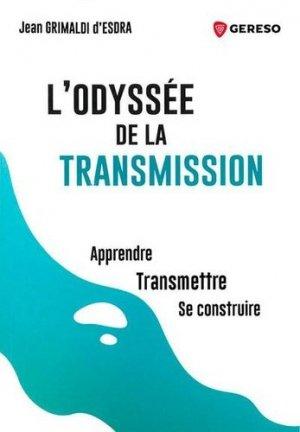 L'odyssée de la transmission - gereso - 9782378903466 -