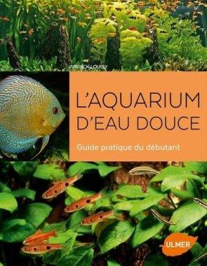 L'aquarium d'eau douce - Ulmer - 9782379220876 -