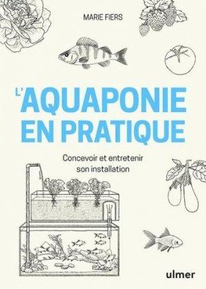 L'aquaponie en pratique - ulmer - 9782379221033 -
