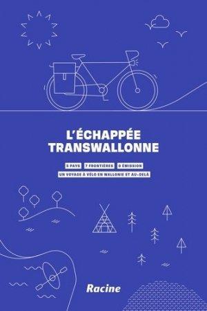 L'échappée transwallonne - racine be - 9782390251545 -
