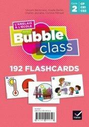 L'Anglais à l'école avec Bubble Class - Cycle 2 Éd.2020 - Flashcards - hatier - 9782401052994 -
