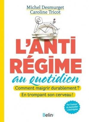 L'anti regime au quotidien - belin - 9782410004113 -